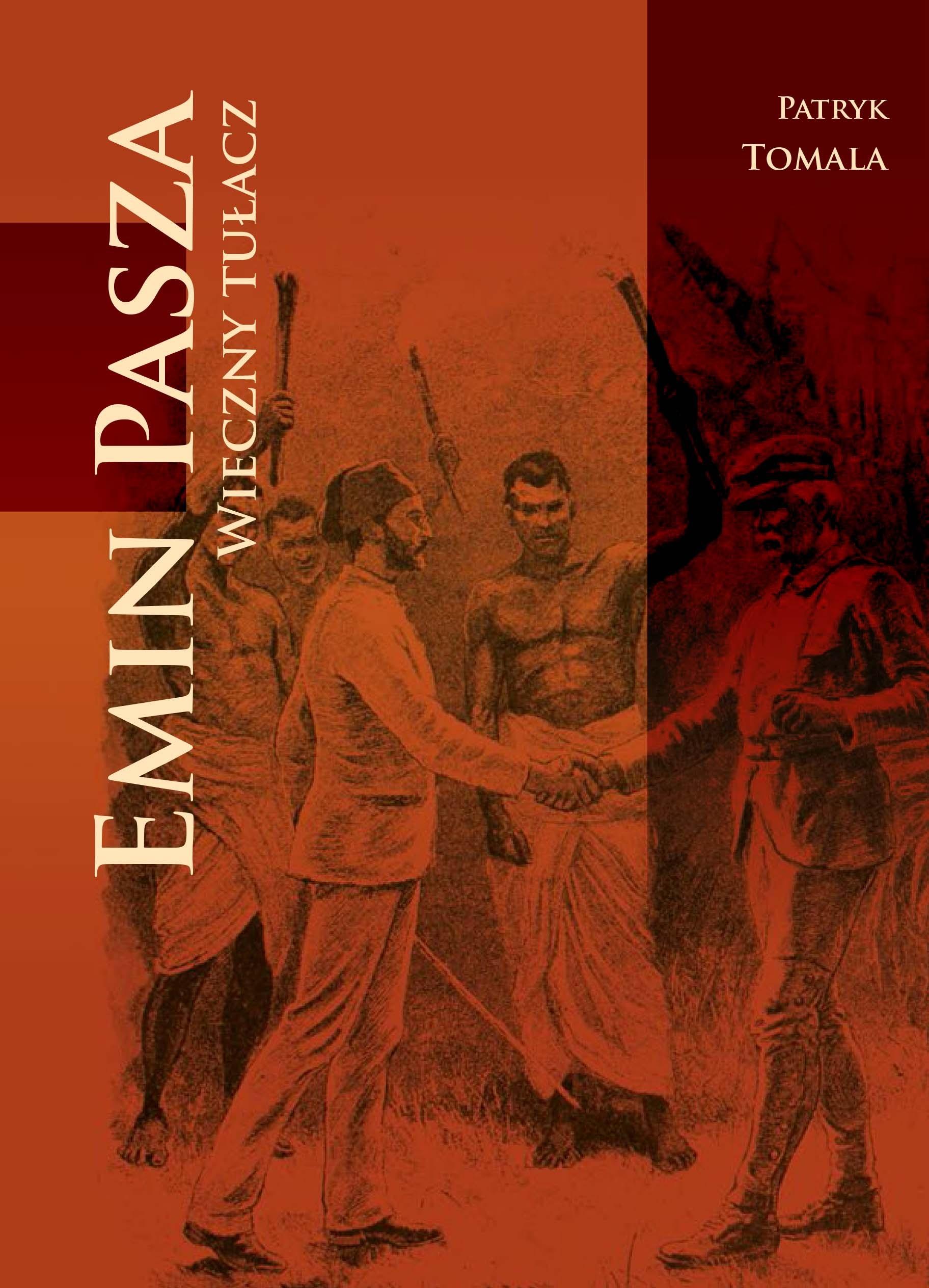 Emin Pasza – wieczny tułacz. Część 4